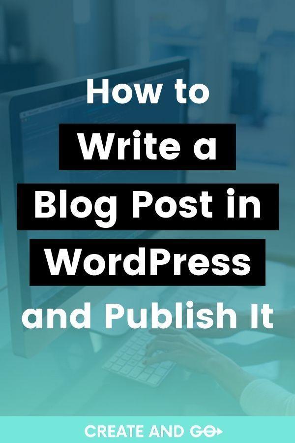 How to write blog in WordPress